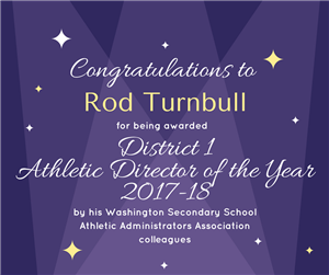 Rod Turnbull District 1 Athletic Director of the Year